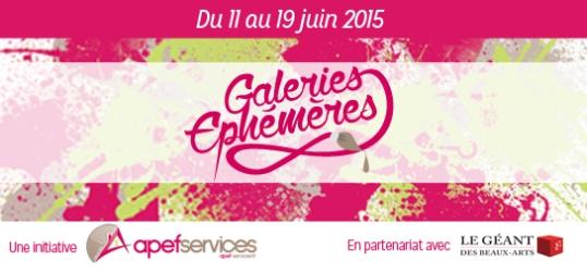 Les Galeries Ephémères par le réseau APEF Services